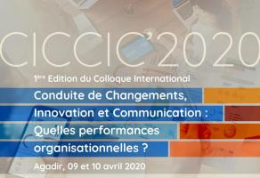 1ère Edition du Colloque International Conduite de Changements, Innovation et Communication CICCIC 2020