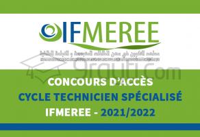 Concours d'accès au cycle Technicien Spécialisé des IFMEREE Oujda, Tanger et Ouarzazate 2021-2022