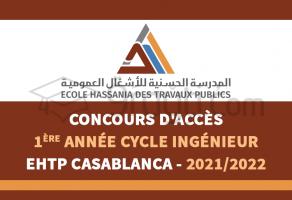 Concours d'accès en 1ère année du cycle d'ingénieur de l'EHTP Casablanca 2021-2022