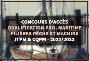 Sélection sur dossier : Niveau Qualification Professionnelle Maritime aux ITPM et CQPM 2021-2022