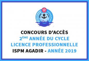 Concours d'accès en 2ème année du cycle Licence Professionnelle de l'ISPM Agadir 2019