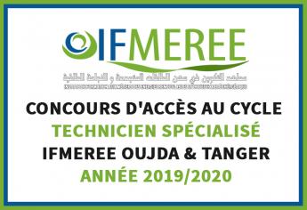 Concours d'accès au cycle de Technicien Spécialisé des IFMEREE Oujda et Tanger 2019/2020