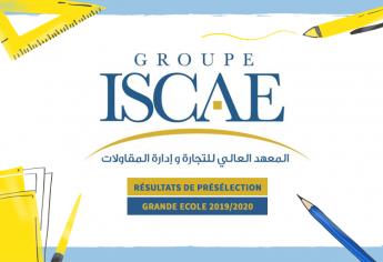 Résultats de présélection du concours d'accès en 1ère année de la Grande Ecole ISCAE 2019/2020